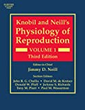 Knobil and Neill's Physiology of Reproduction, Third Edition