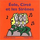 Eole, Circé et les sirènes