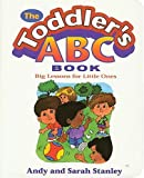 The Toddler's Abc Book Big Lessons For Little Ones (0785279903) by Stanley, Andy