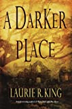 A Darker Place (0553107119) by King, Laurie R.