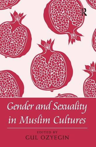 Gender and Sexuality in Muslim Cultures