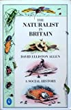 img - for The naturalist in Britain: a social history book / textbook / text book