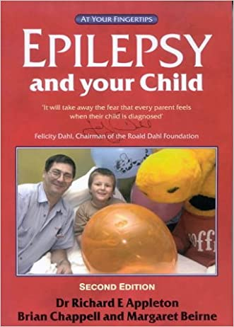 Epilepsy and Your Child: The 'At Your Fingertips' Guide (Class Health)