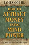 img - for How to Attract Money Using Mind Power book / textbook / text book