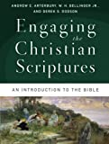 img - for Engaging the Christian Scriptures: An Introduction to the Bible book / textbook / text book