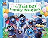 img - for The Tutter Family Reunion (Bear in the Big Blue House (Paperback Simon & Schuster)) book / textbook / text book