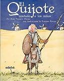 El Quijote contado a los ninos (Biblioteca Escolar Clasicos / School Library Classics) (Spanish Edition)