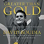 Greater Than Gold: From Olympic Heartbreak to Ultimate Redemption | David Boudia