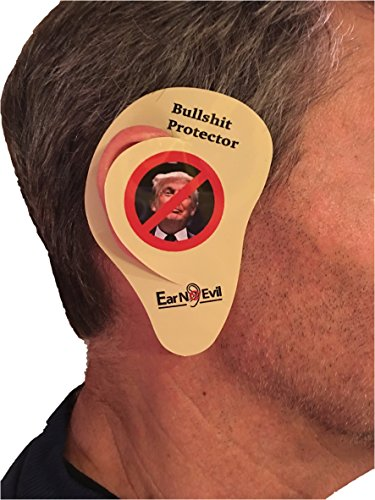 Ear No Evil Trump BS Ear Protectors, Save Your Ears From The Political Drama, Anti Trump