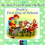 Pooh's First Day Of SchoolMy Very Fir...