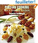 Persian Cooking: For a Healthy Kitchen