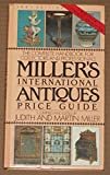 Millers' International Antiques Price Guide: 1991 Edition (0670835404) by Miller, Judith