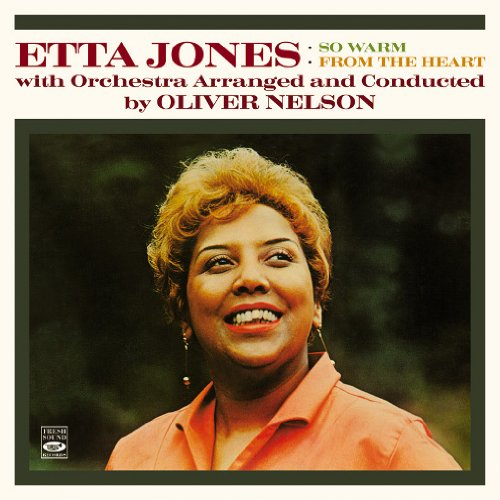 Etta Jones With Orchestra Arranged And Conducted By Oliver Nelson. So Warm / From The Heart