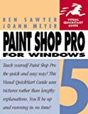 img - for Paint Shop Pro 5 for Windows (Visual QuickStart Guide) book / textbook / text book
