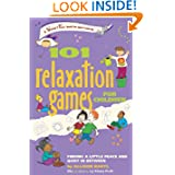 101 Relaxation Games for Children: Finding a Little Peace and Quiet In Between (SmartFun Activity Books)
