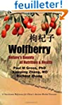 Wolfberry: Nature's Bounty of Nutriti...