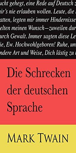 Mark Twain - Die Schrecken der deutschen Sprache (German Edition)