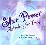 Star Power: Astrology for Teens (1564146804) by MacGregor, Robert