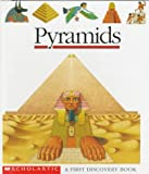 img - for Pyramids (A First Discovery Book) book / textbook / text book
