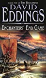 David Eddings Enchanters' End Game: Book Five Of The Belgariad (The Belgariad (TW))