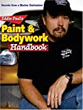 Eddie Paul's Paint & Bodywork Handbook: Secrets from a Master Customizer - 0896892336