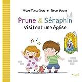Prune & Séraphin visitent une église