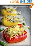 Stuffed Vegetables: Top 50 Most Delic...