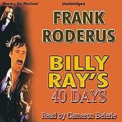 Billy Ray's 40 Days | Frank Roderus