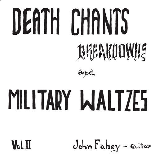 Death Chants Breakdowns & Military Waltzes [Analog]
