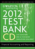 img - for Wiley CPA Exam Review 2012 Test Bank CD: Financial Accounting and Reporting 1.1 book / textbook / text book