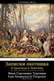 img - for A Sportman's Sketches: Zapiski okhotnika (Russian Edition) book / textbook / text book