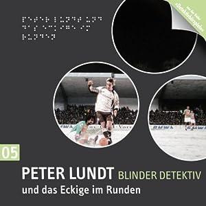 Peter Lundt und das Eckige im Runden (Peter Lundt 5) Performance