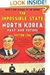The Impossible State: North Korea, Pa...