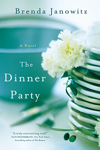 The Dinner Party: A Novel (Two Family House compare prices)