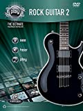 Alfred's PLAY Rock Guitar 2: The Ultimate Multimedia Instructor (Book & DVD)