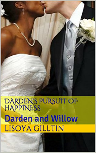dardens-pursuit-of-happiness-darden-and-willow-english-edition