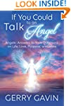 If You Could Talk to an Angel: Angeli...