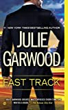 Fast Track	 by  Julie Garwood in stock, buy online here