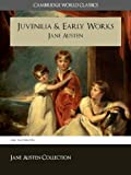 img - for JANE AUSTEN'S JUVENILIA & EARLY WORKS (Cambridge World Classics) Includes Love and Freindship / Love and Friendship | Beautifull Cassandra | History of ... (Complete Works of Jane Austen Book 8) book / textbook / text book