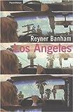 echange, troc Reyner Banham - Los Angeles