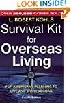 Survival Kit for Overseas Living, 4th...