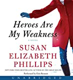 Heroes Are My Weakness CD: A Novel