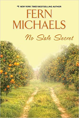No Safe Secret …by Fern Michaels