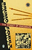 img - for The Street of Crocodiles (Classic, 20th-Century, Penguin) book / textbook / text book