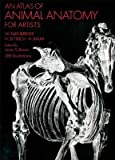 img - for An atlas of animal anatomy for artists. book / textbook / text book