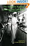 The Southern Railway Dining Car Cookbook: A Historic Reference