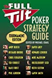 img - for The Full Tilt Poker Strategy Guide: Tournament Edition book / textbook / text book