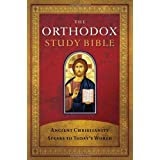 Orthodox Study Bible-OE-With Some NKJV: Ancient Christianity Speaks to Today's Worldby Thomas Nelson Publishers