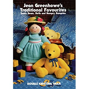 Jean Greenhowe's Traditional Favourites: Teddy Bears, Dolls and Humpty Dumpties