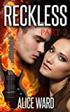 RECKLESS - Part 2 (The RECKLESS Series)